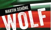 Martin Schöne - Zielfahnder Wolf