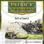 O'Brian: Duell vor Sumatra, Hörbuch auf Audio-CDs