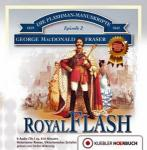 Royal Flash, Flashman in Deutschland (Bd. 2), Hörbuch auf Audio-CD