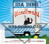 Hendlmord. Hörbuch als mp3-Download