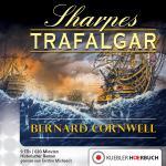 Sharpes Trafalgar. Hörbuch auf Audio-CDs